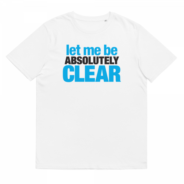 Let me be absolutely clear